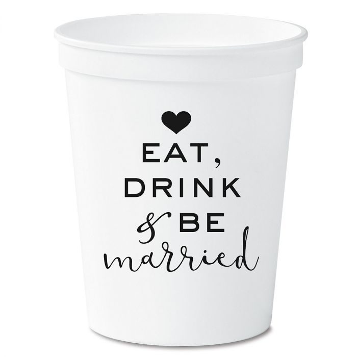 Eat, Drink and Be Married Party Stadium Cups