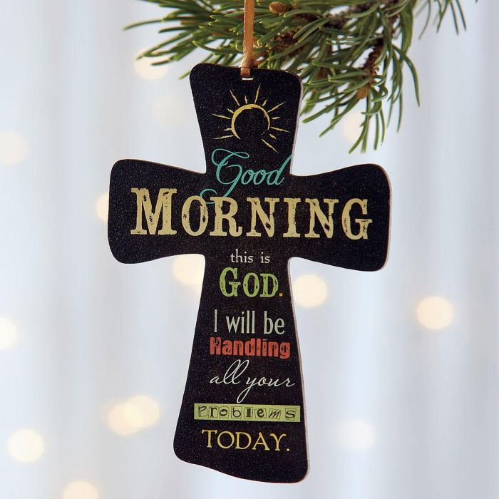 Good Morning God Cross Ornament