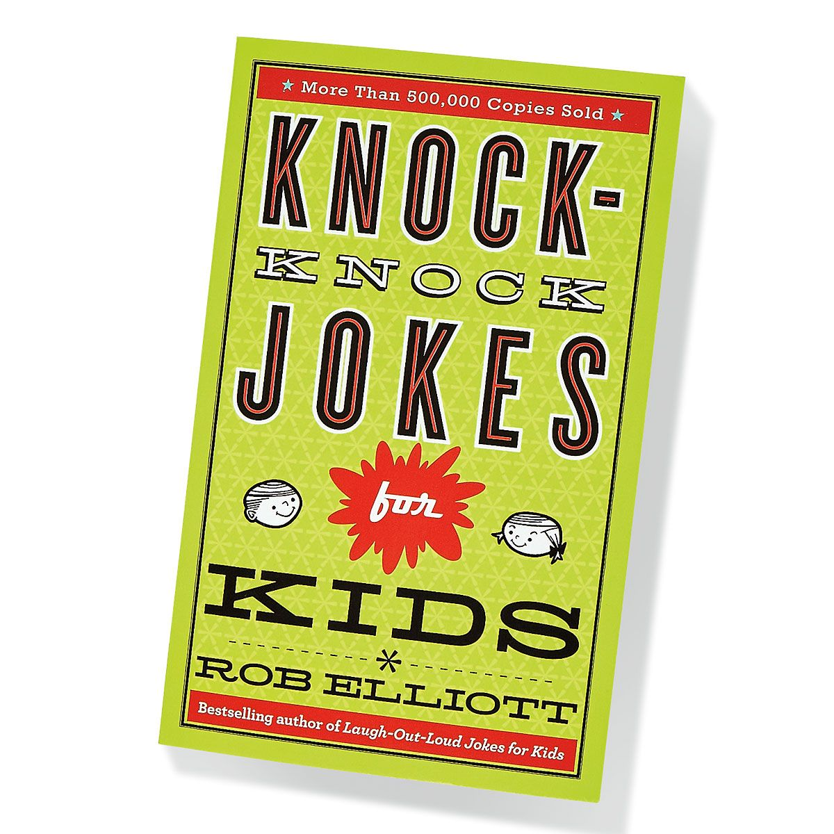 Knock-Knock Laugh Out Loud Kids' Jokes Book by Rob Elliott