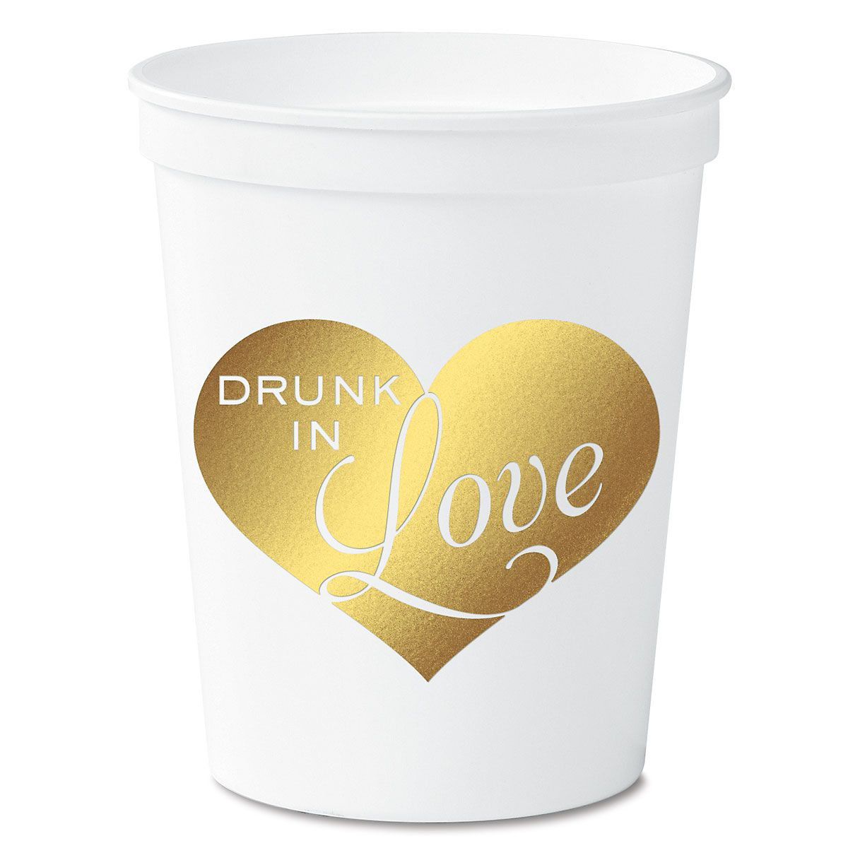 Drunk in Love Party Stadium Cups
