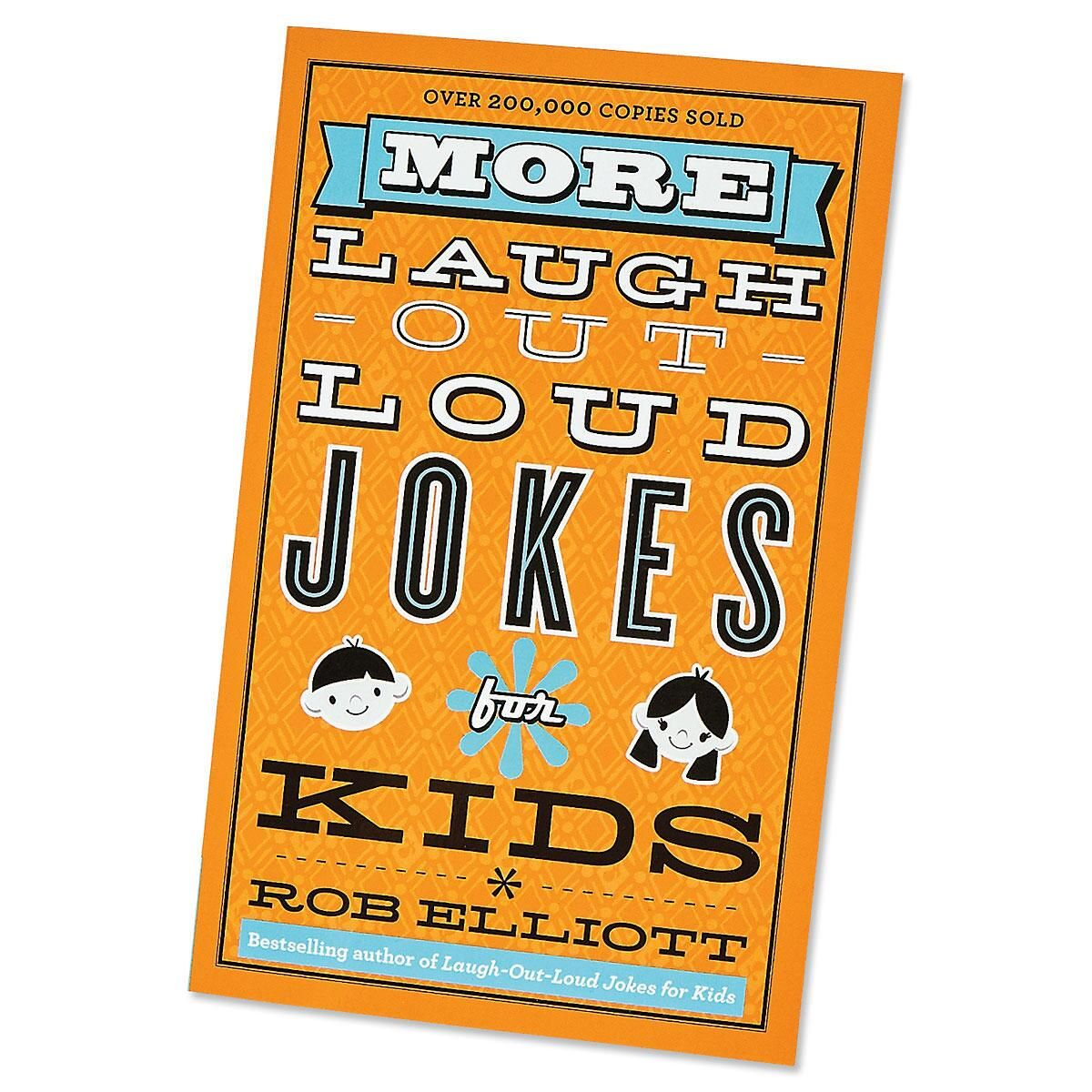 More Laugh Out Loud Kids' Jokes Book by Rob Elliott