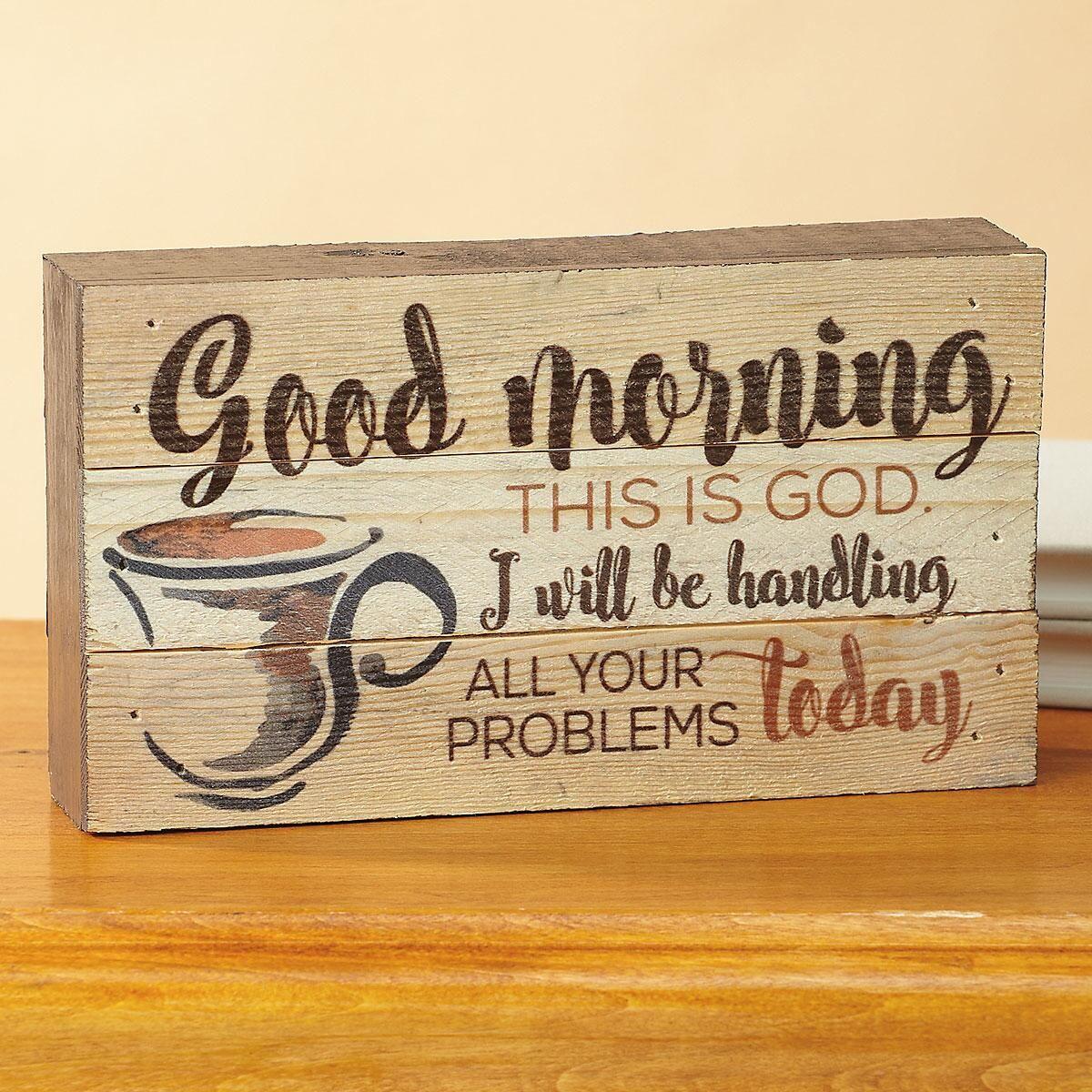 Good Morning God Sign