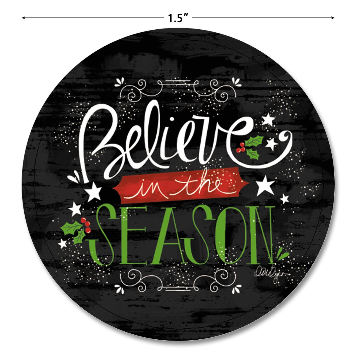 Believe In The Season Seals