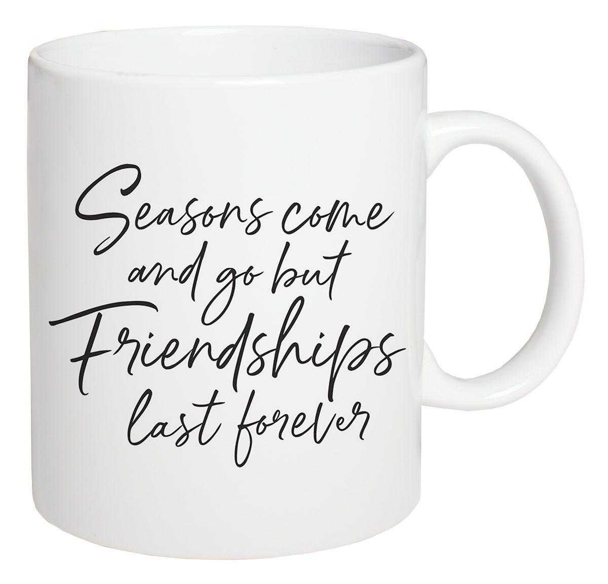 Friendships Last Forever Coffee Mug
