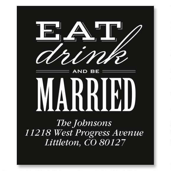 Eat, Drink, Be Married Select Address Labels