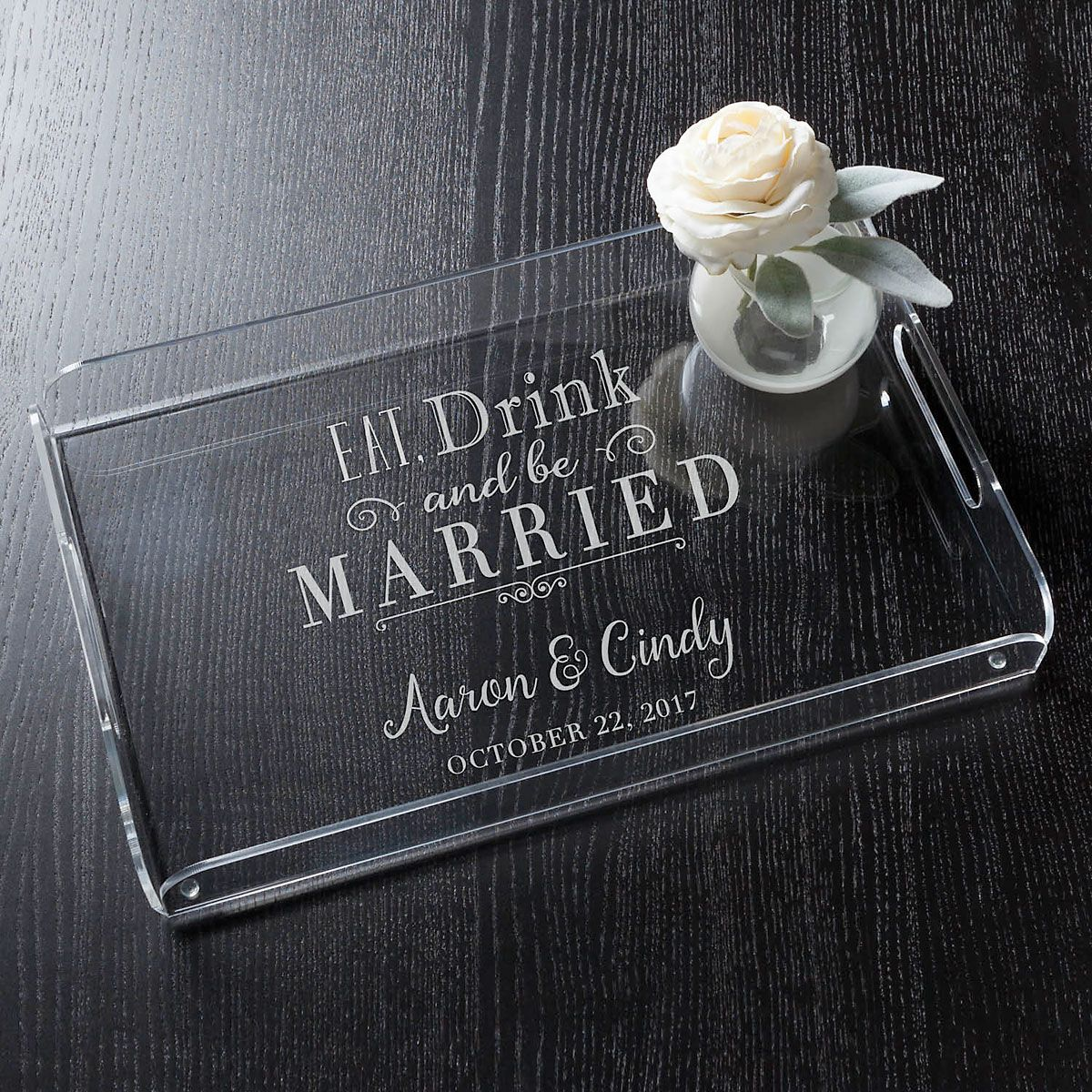 Personalized Eat, Drink and be Married Acrylic Tray