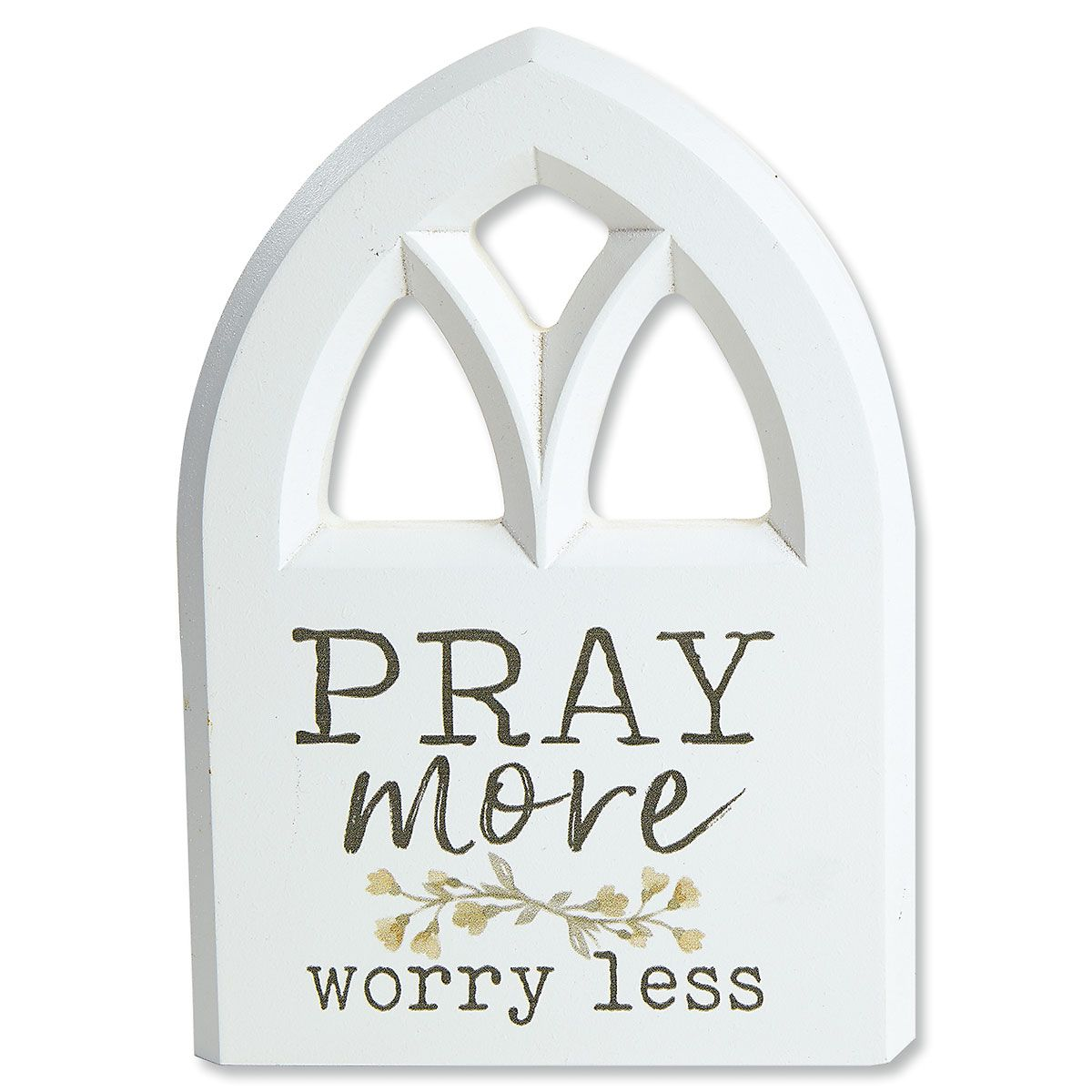 Pray More Worry Less Plaque