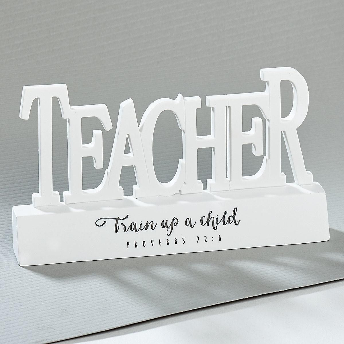 Teacher Train Up A Child Desktop Sign