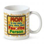 My Very Favorite Person Mug